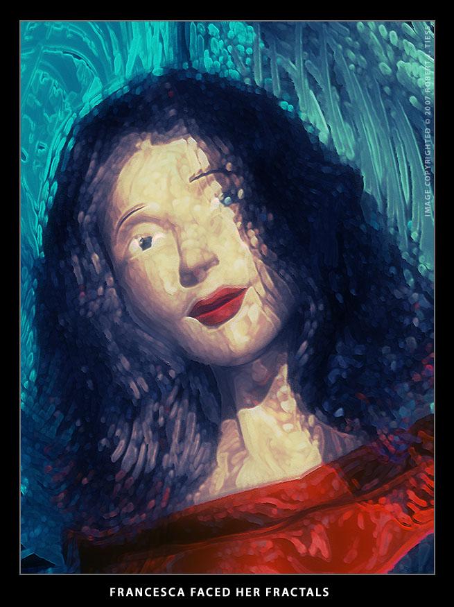 Francesca Faced Her Fractals - By Robert J. Tiess