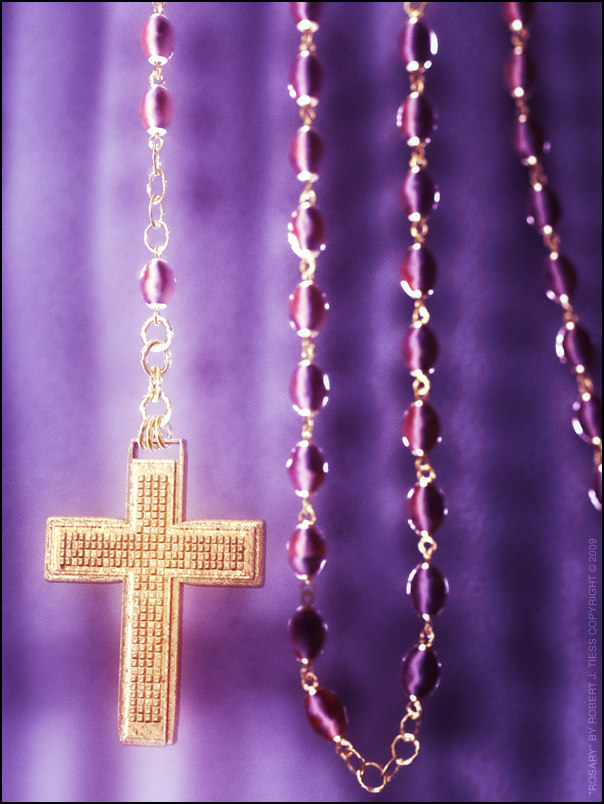 Rosary - By Robert J. Tiess