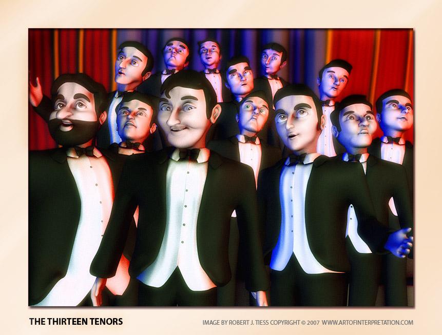 The Thirteen Tenors - By Robert J. Tiess