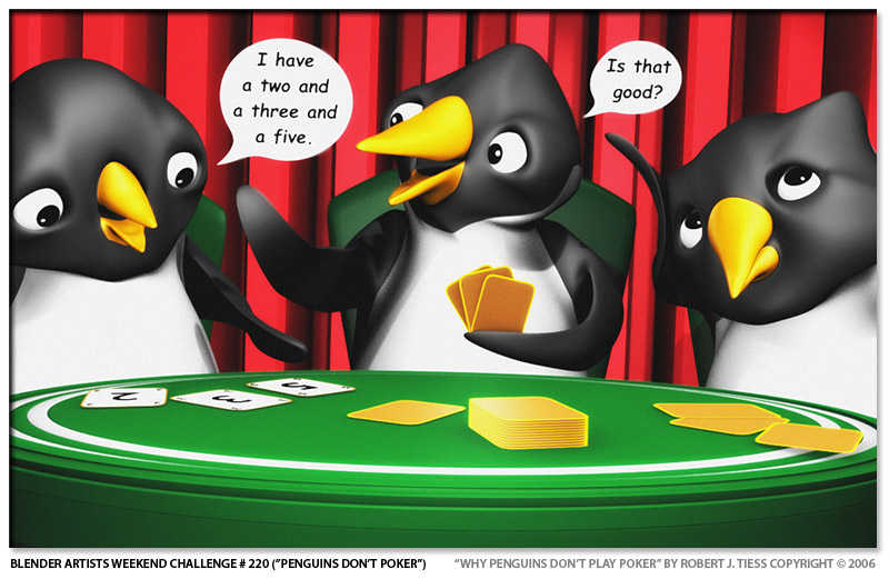 Why Penguins Don't Play Poker - By Robert J. Tiess
