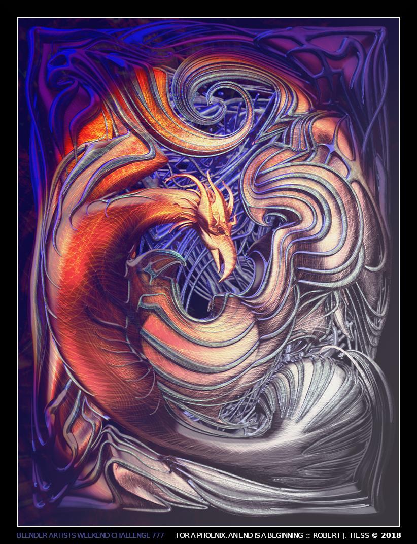 For a Phoenix, An End is a Beginning - By Robert J. Tiess