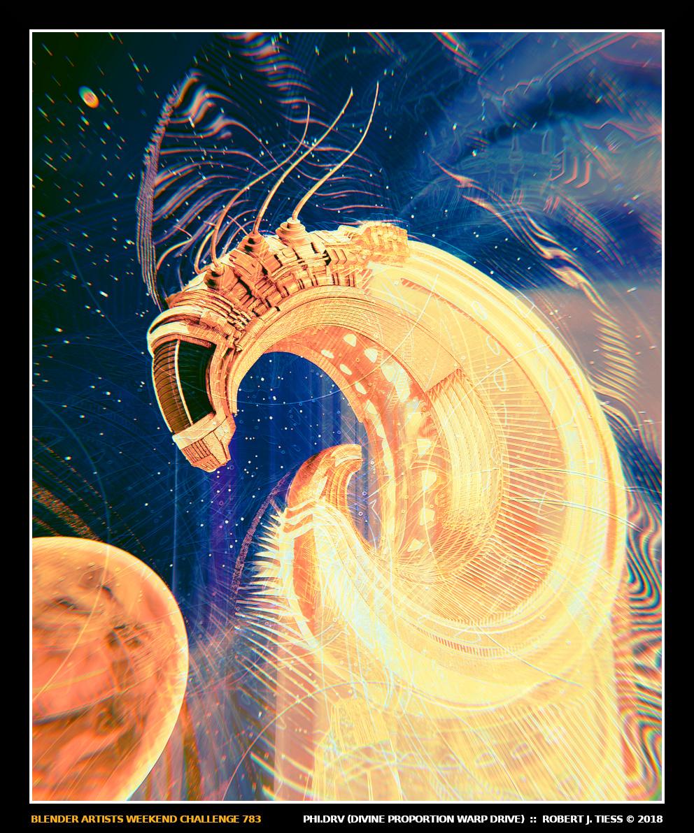 PHI.DRV (Divine Proportion Warp Drive) - By Robert J. Tiess