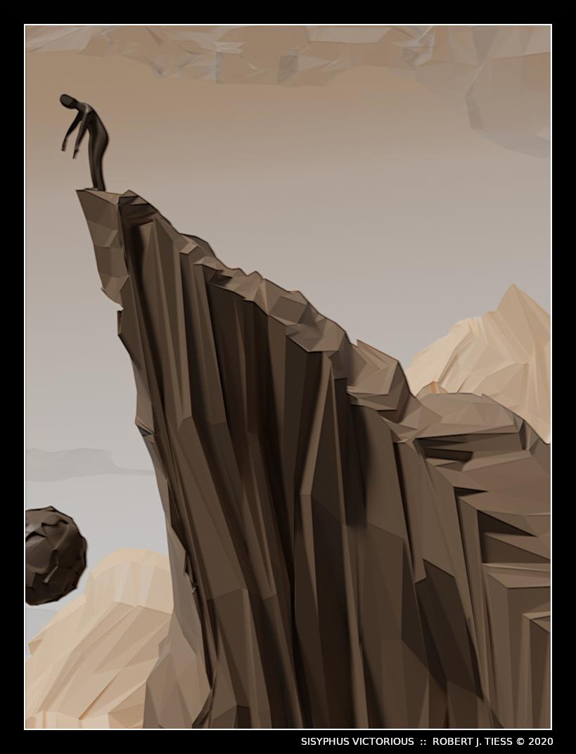 Sisyphus Victorious - By Robert J. Tiess