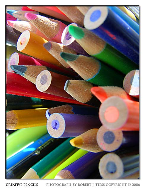 Creative Pencils - By Robert J. Tiess