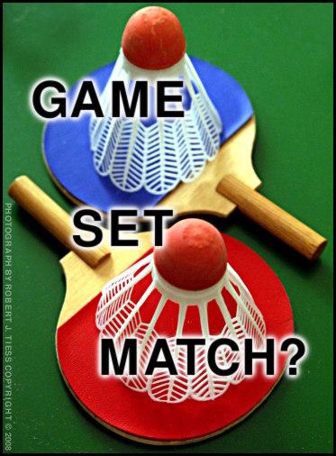 Game Set Match? - By Robert J. Tiess