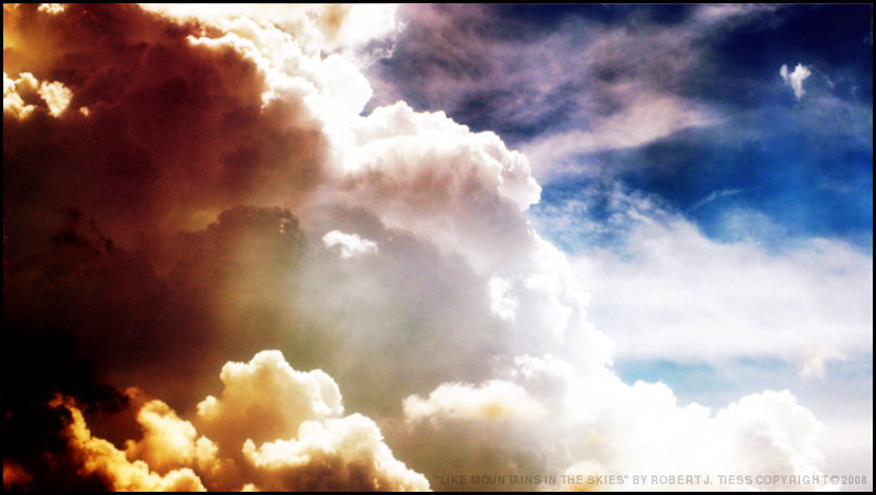 Like Mountains in the Skies - By Robert J. Tiess