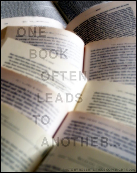 One Book Often Leads to Another - By Robert J. Tiess