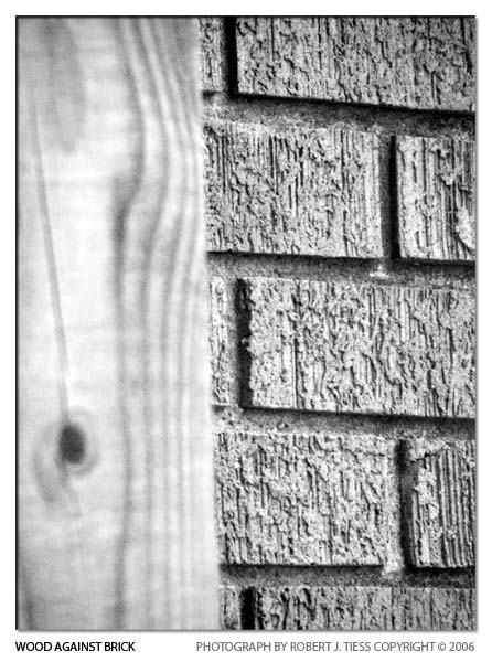 Wood Against Brick - By Robert J. Tiess