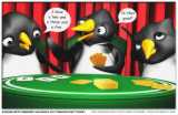 Why Penguins Don't Play Poker